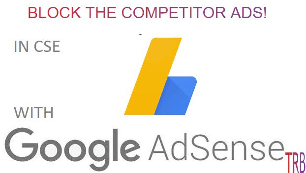 Easily Block Competitor Ads in Google Custom Search (CSE)