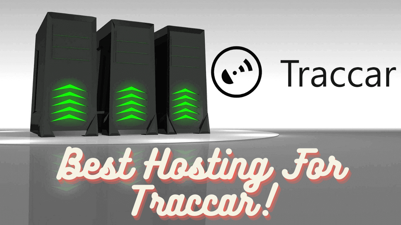 Best Hosting For Traccar