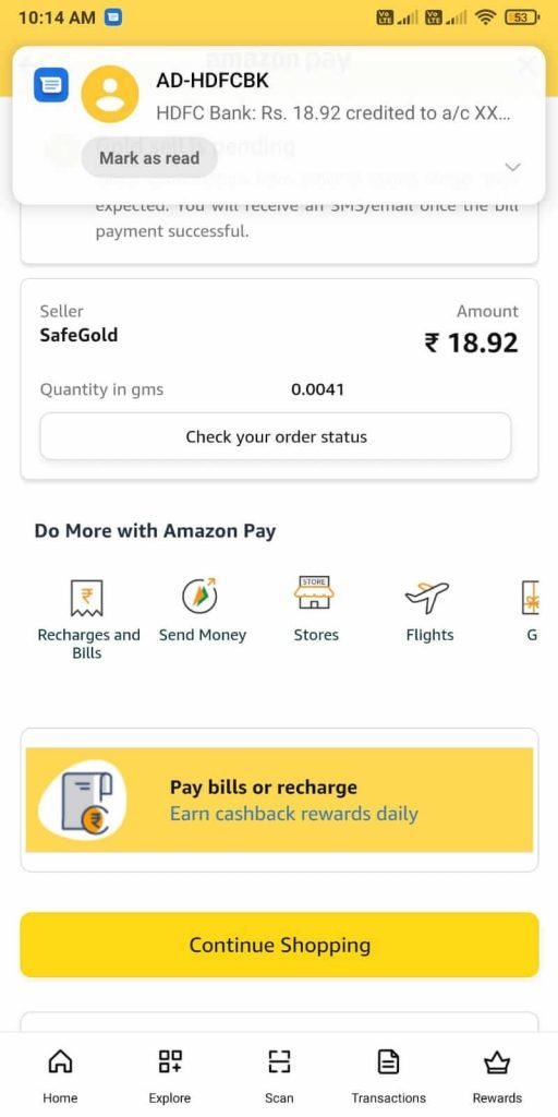 amazon pay digital gold sell order confirmation. Money received into bank account.